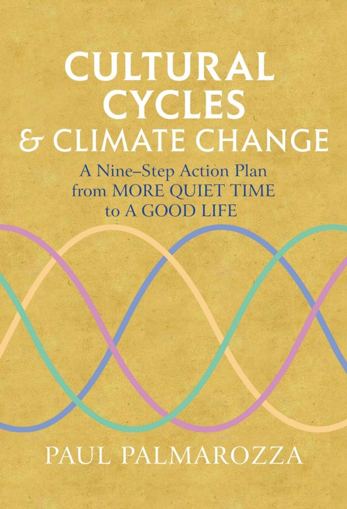 Cultural cycles & climate change by Paul Palmarozza
